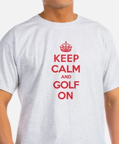 Keep Calm Golf T-Shirt