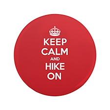 """Keep Calm Hike 3.5"""" Button"""