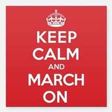 "Keep Calm March Square Car Magnet 3"" x 3"""