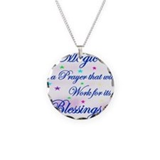 3-Magic is a Prayer.jpg Necklace