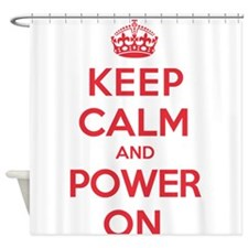 Keep Calm Power Shower Curtain