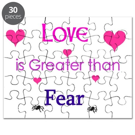Love is greater than Fear.jpg Puzzle