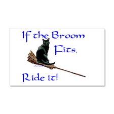 If the Broom fits.jpg Car Magnet 20 x 12