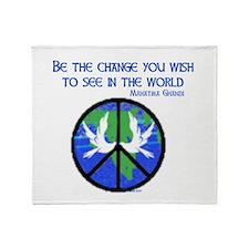 Be the Change.jpg Throw Blanket