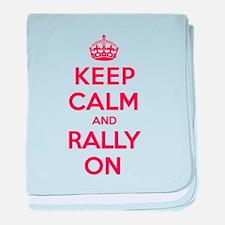 Keep Calm Rally baby blanket