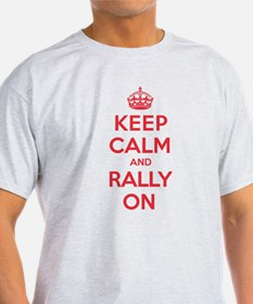Keep Calm Rally T-Shirt