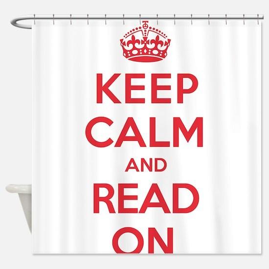 Keep Calm Read Shower Curtain