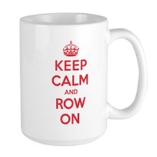 Keep Calm Row Mug