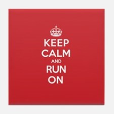 Keep Calm Run Tile Coaster