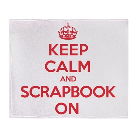 Keep Calm Scrapbook Throw Blanket