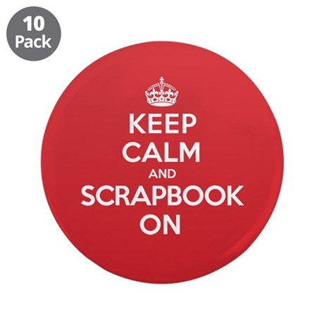 "Keep Calm Scrapbook 3.5"" Button (10 pack)"