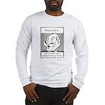 Life Isn't Fair Dad Long Sleeve T-Shirt