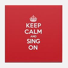 K C Sing On Tile Coaster