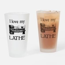 I Love My Lathe Drinking Glass