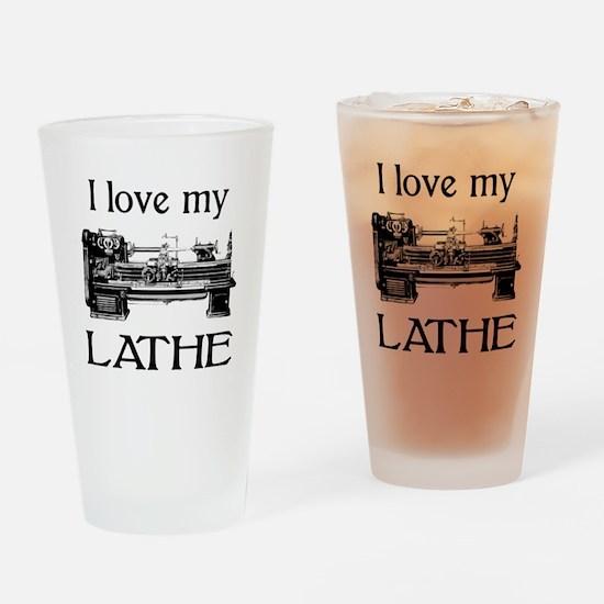 I Love My Lathe Drinking Glass