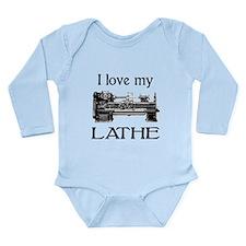 I Love My Lathe Long Sleeve Infant Bodysuit