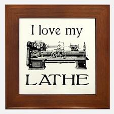I Love My Lathe Framed Tile