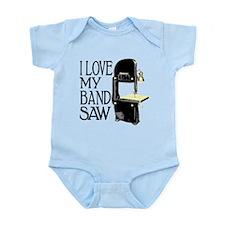 I Love My Bandsaw Infant Bodysuit