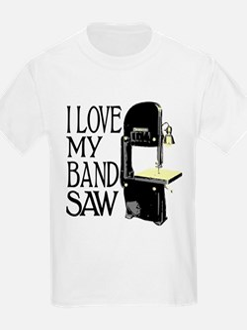 I Love My Bandsaw T-Shirt