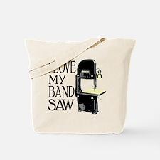 I Love My Bandsaw Tote Bag