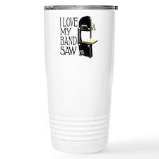 I Love My Bandsaw Travel Mug