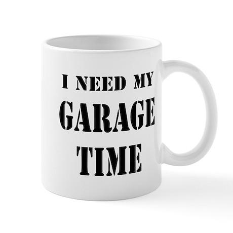 I Need Garage Time Mug