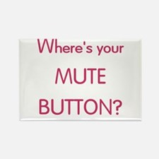 Wheres Mute Button Rectangle Magnet