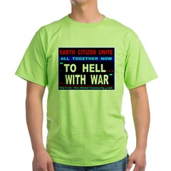 To Hell With War T-Shirt