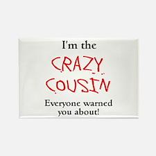 Im Crazy Cousin Rectangle Magnet