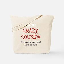Im Crazy Cousin Tote Bag
