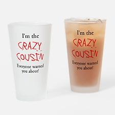 Im Crazy Cousin Drinking Glass