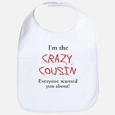 Im Crazy Cousin Bib