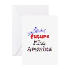 Future Miss America Greeting Card