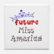 Future Miss America Tile Coaster