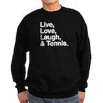 love and tennis Sweatshirt (dark)