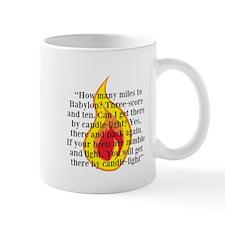 How many miles to Babylon? Mug