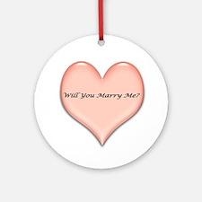 marrymeheart.jpg Ornament (Round)