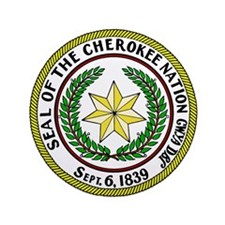 """Great Seal of the Cherokee Nation 3.5"""" Button"""