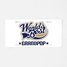 Worlds Best Grandpop Aluminum License Plate