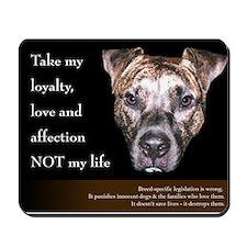Take my loyalty... Mousepad
