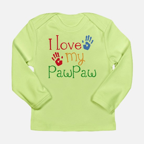 I Love PawPaw Long Sleeve Infant T-Shirt