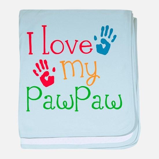 I Love PawPaw baby blanket