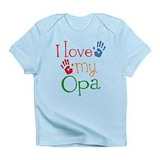 I Love Opa Infant T-Shirt