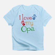 I Love Opa Infant T-Shirt