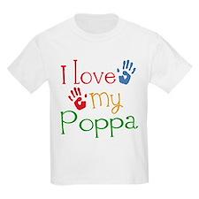 I Love Poppa T-Shirt