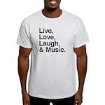 love and music Light T-Shirt
