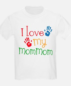 I Love MomMom T-Shirt