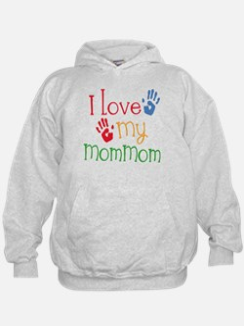 I Love MomMom Hoodie