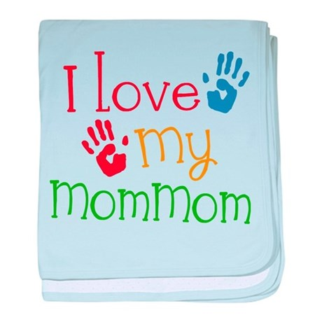 I Love MomMom baby blanket