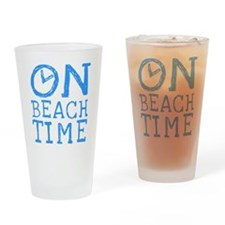 On Beach Time Drinking Glass